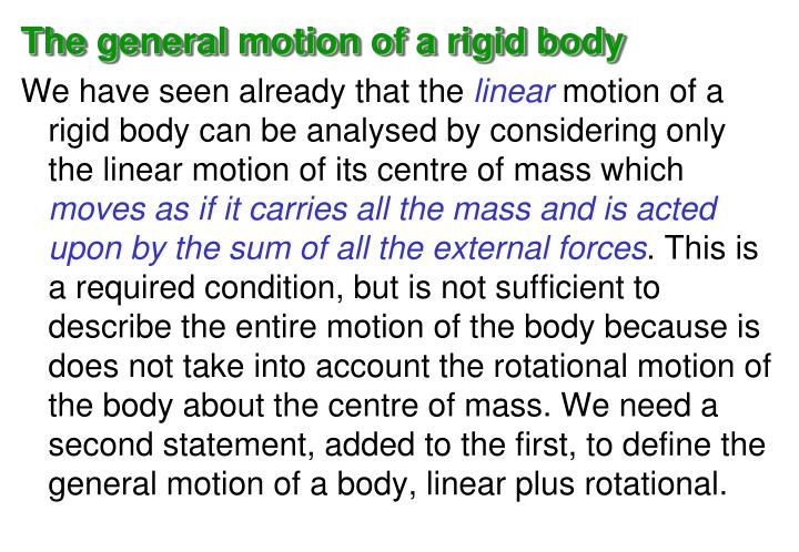The general motion of a rigid body