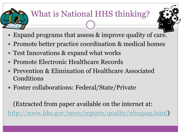 What is National HHS thinking?