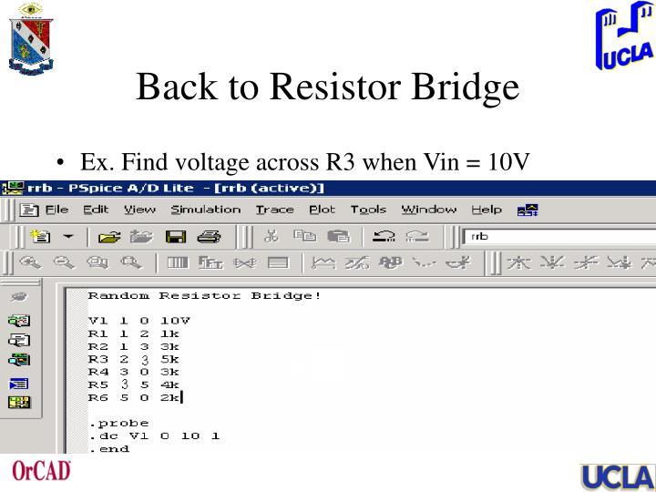 Back to Resistor Bridge
