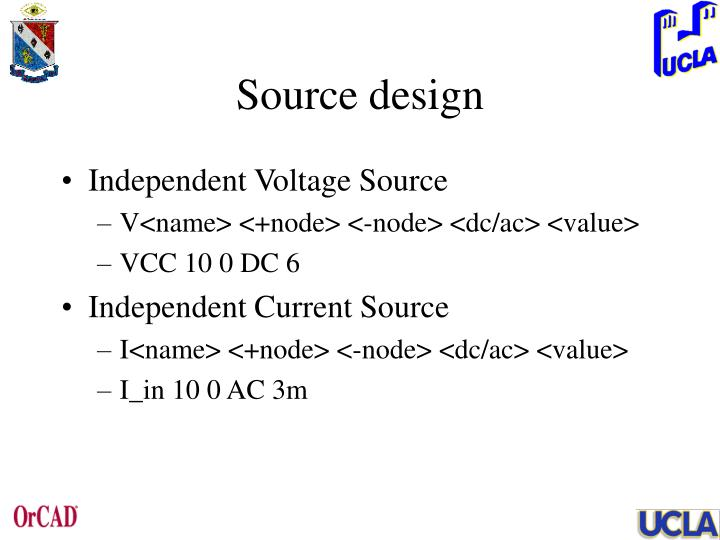 Source design