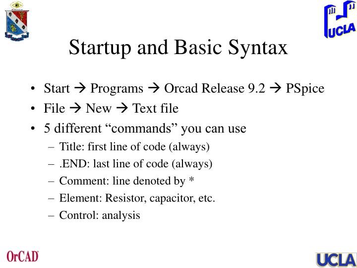 Startup and Basic Syntax