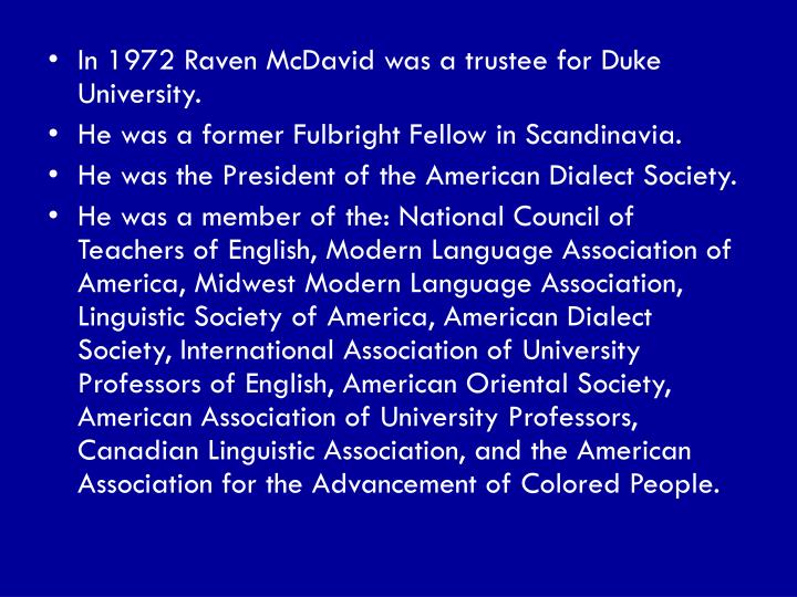 In 1972 Raven McDavid was a trustee for Duke University.