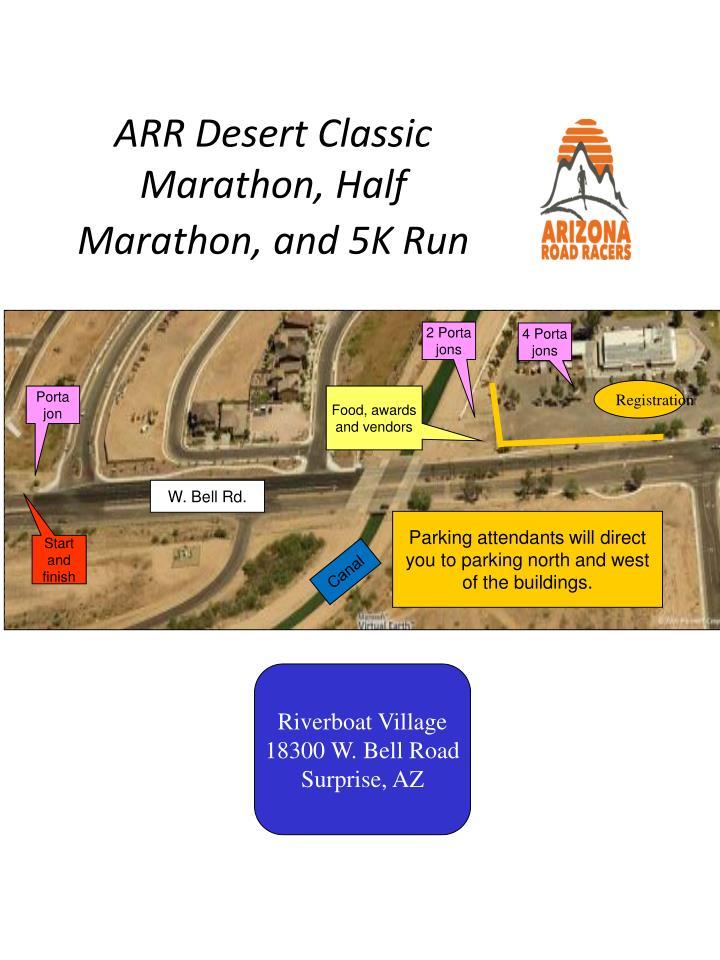 ARR Desert Classic Marathon, Half Marathon, and 5K Run