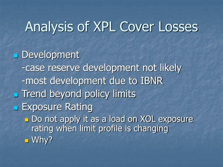 Analysis of XPL Cover Losses