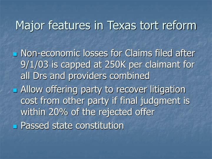 Major features in Texas tort reform