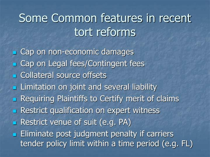Some Common features in recent tort reforms