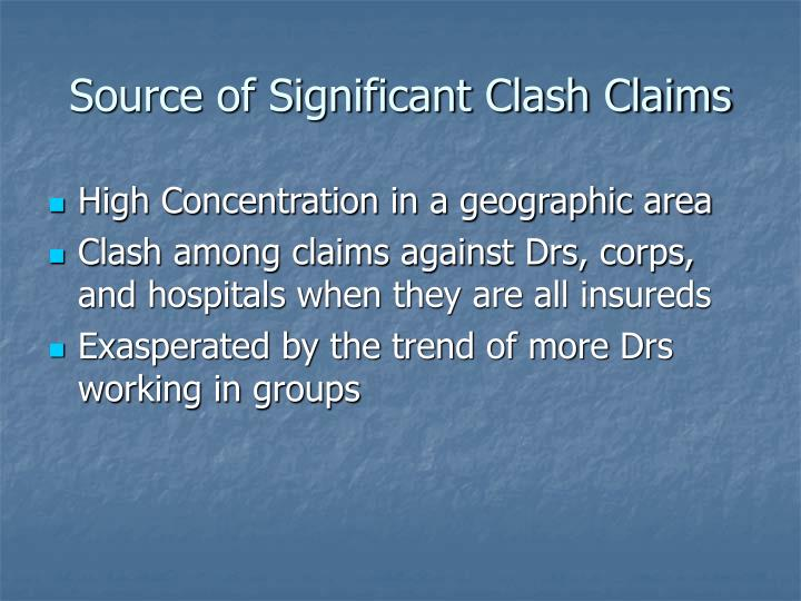 Source of Significant Clash Claims