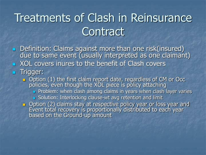 Treatments of Clash in Reinsurance Contract