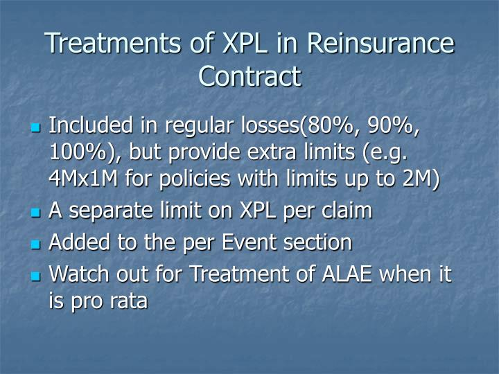 Treatments of XPL in Reinsurance Contract