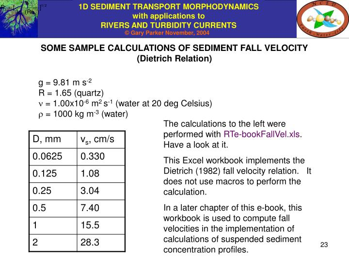 SOME SAMPLE CALCULATIONS OF SEDIMENT FALL VELOCITY