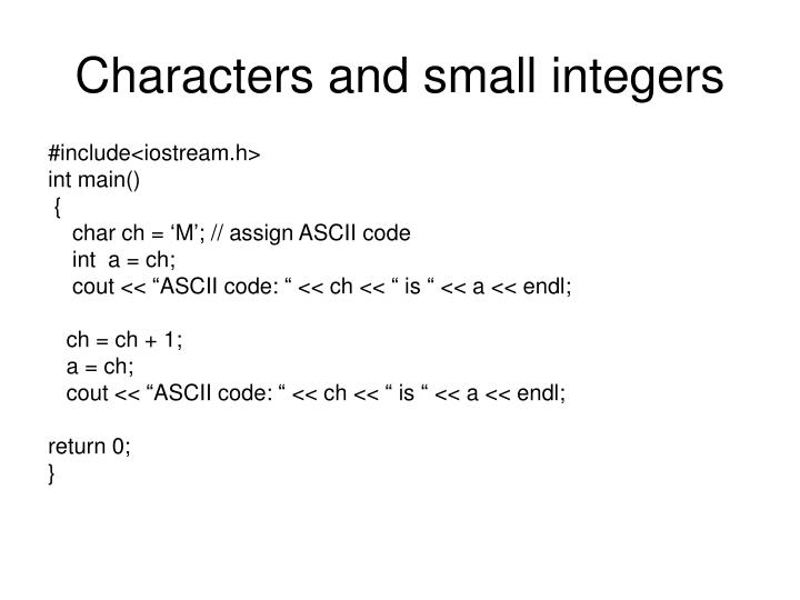 Characters and small integers