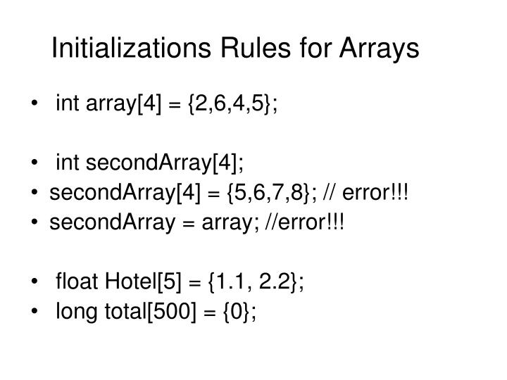 Initializations Rules for Arrays