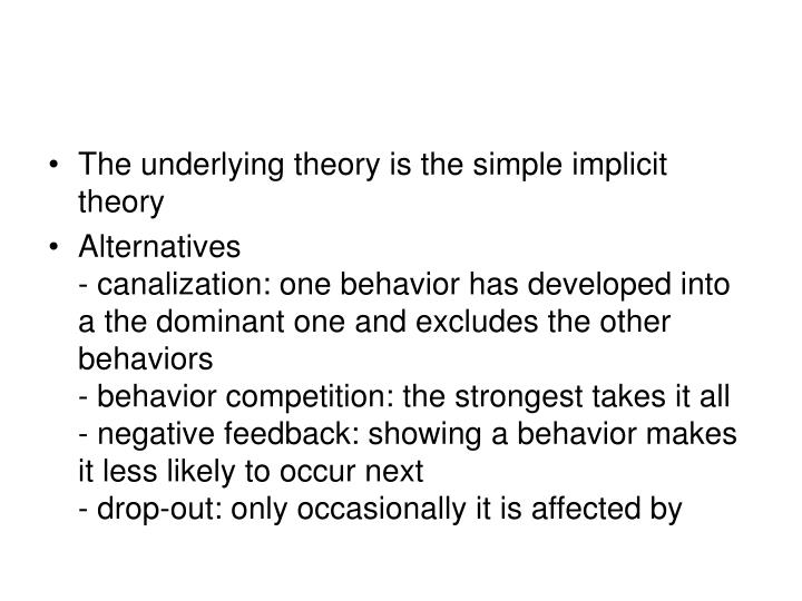 The underlying theory is the simple implicit theory