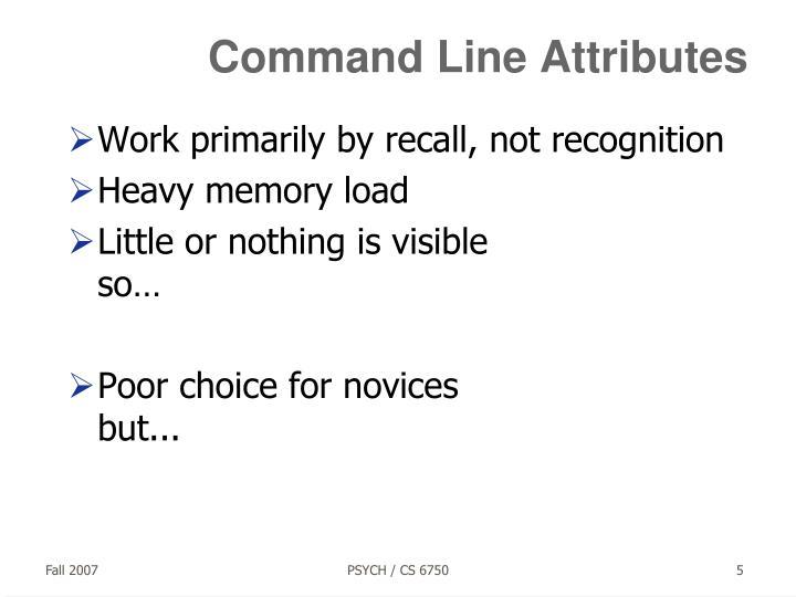 Command Line Attributes