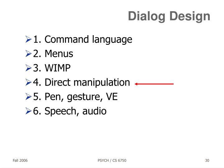 Dialog Design