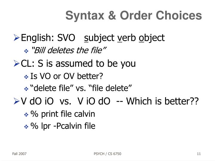 Syntax & Order Choices