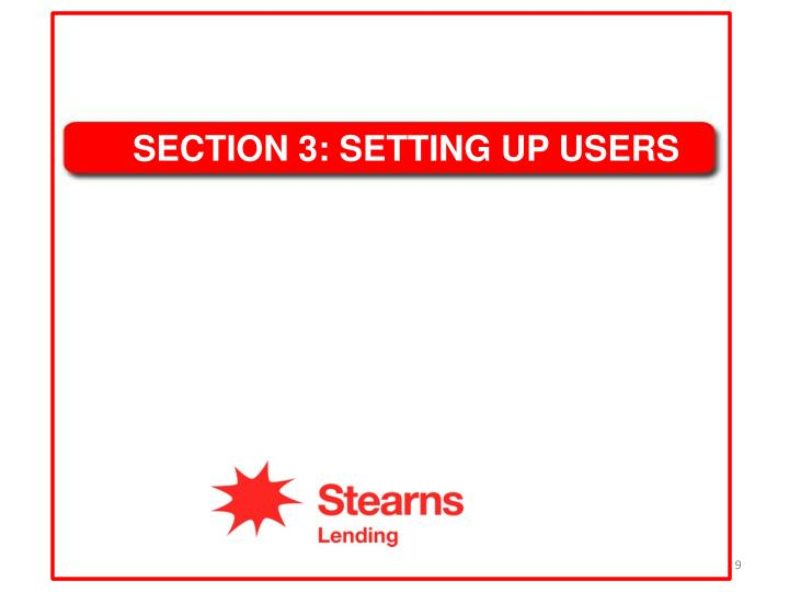 SECTION 3: SETTING UP USERS
