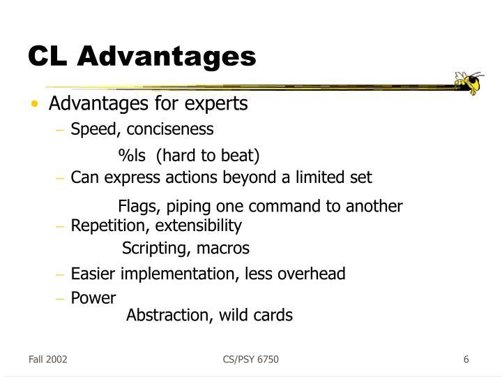 CL Advantages