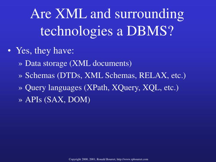 Are XML and surrounding technologies a DBMS?