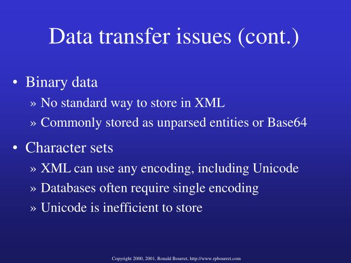 Data transfer issues (cont.)