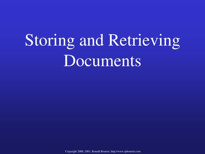 Storing and Retrieving Documents