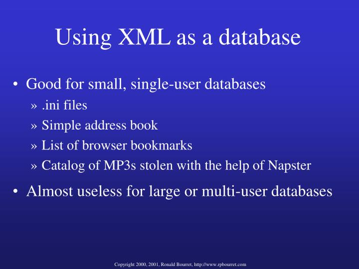 Using XML as a database