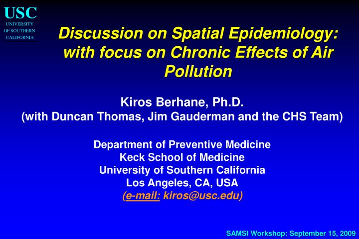 Discussion on Spatial Epidemiology: