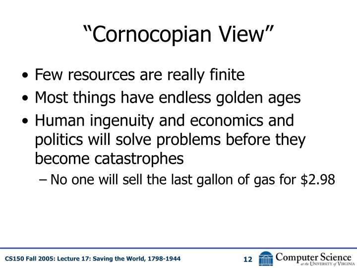 """""""Cornocopian View"""""""