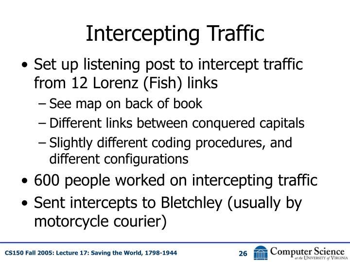 Intercepting Traffic