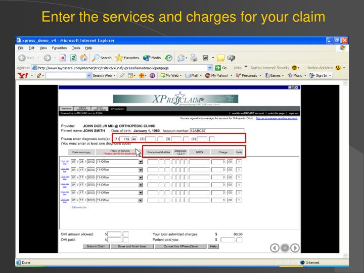 Enter the services and charges for your claim
