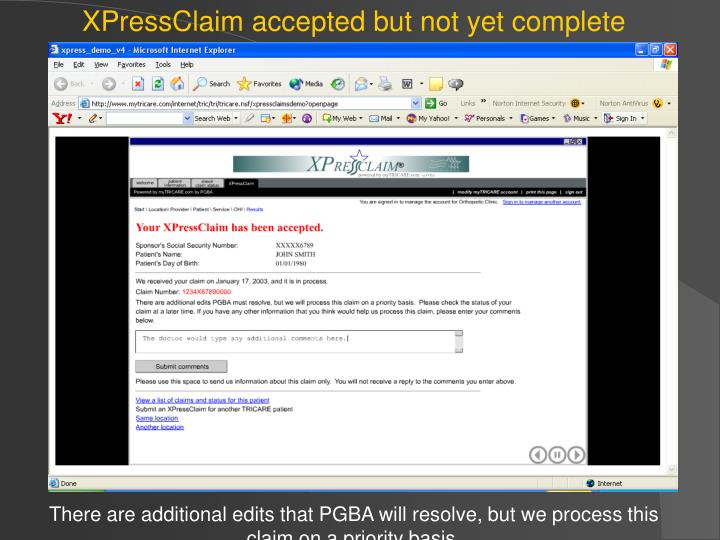 XPressClaim accepted but not yet complete
