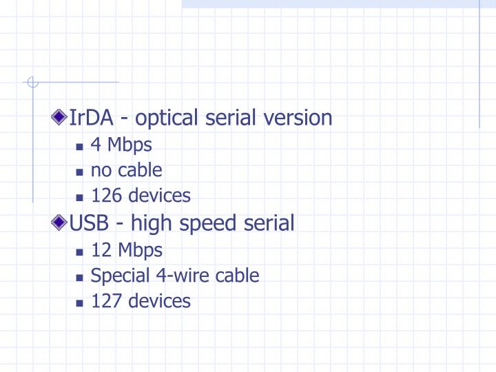 IrDA - optical serial version
