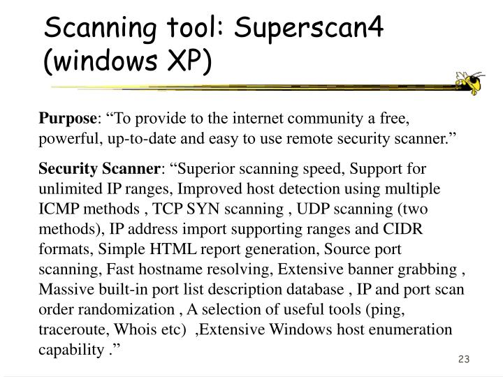 Scanning tool: Superscan4 (windows XP)