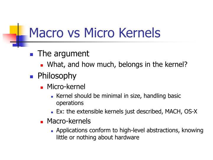 Macro vs Micro Kernels