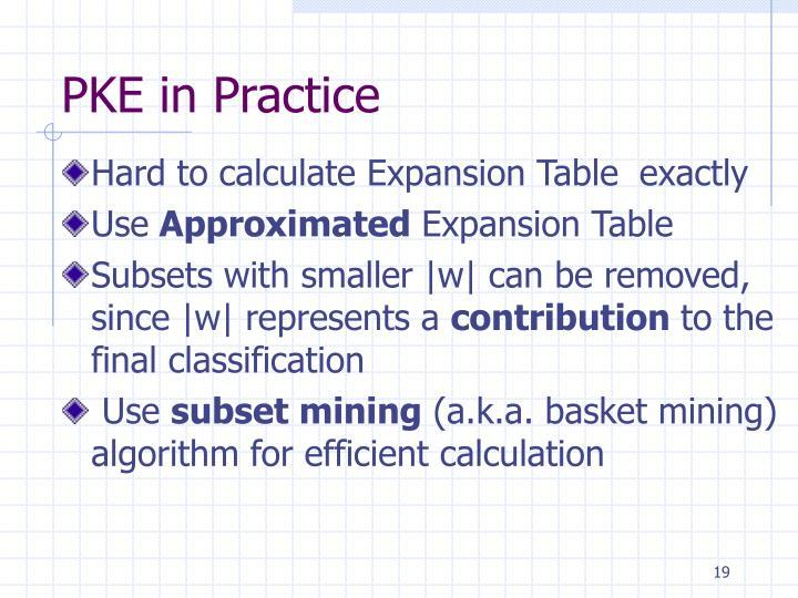 PKE in Practice