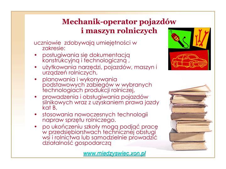 Mechanik-operator pojazdów                            i maszyn rolniczych