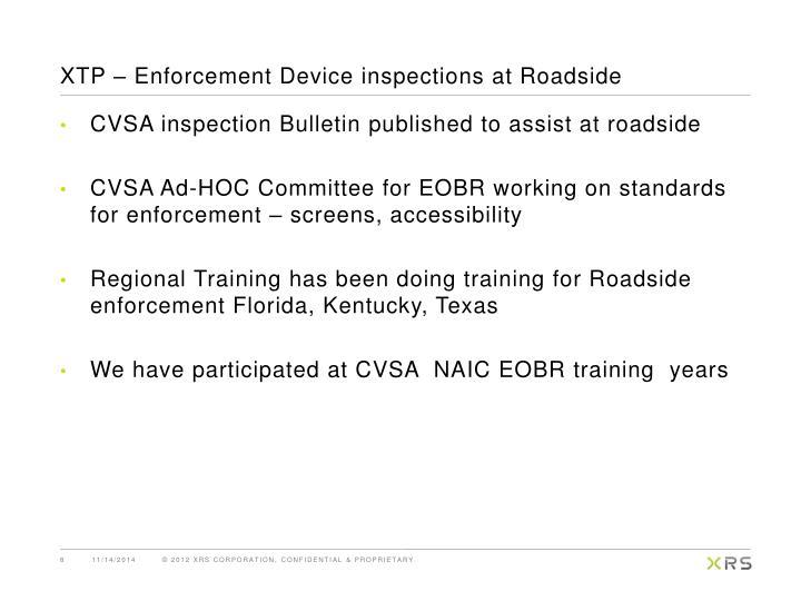 XTP – Enforcement Device inspections at Roadside