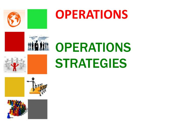 Operations operations strategies