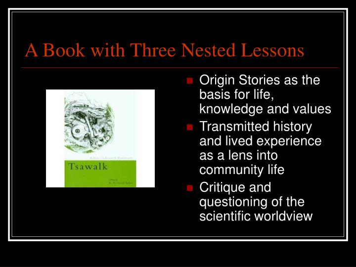 A Book with Three Nested Lessons