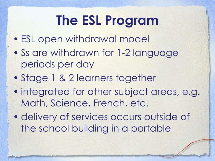 The ESL Program