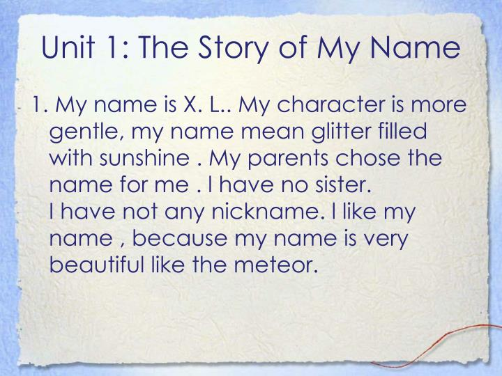 Unit 1: The Story of My Name