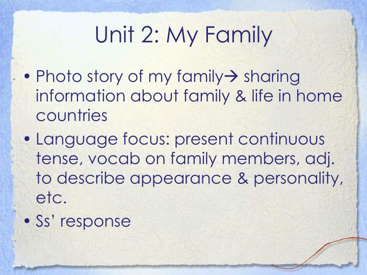 Unit 2: My Family
