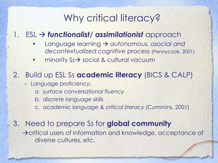 Why critical literacy?