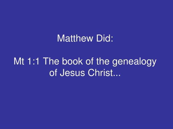 Matthew Did: