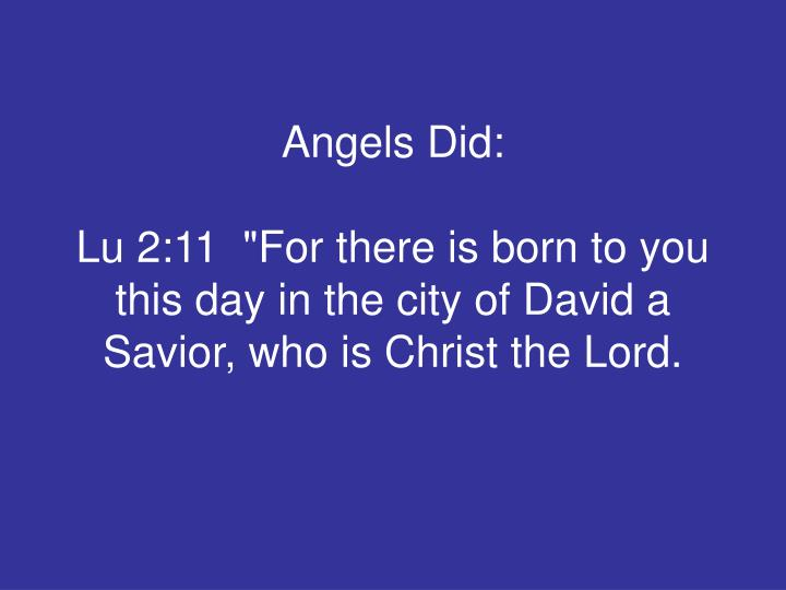 Angels Did: