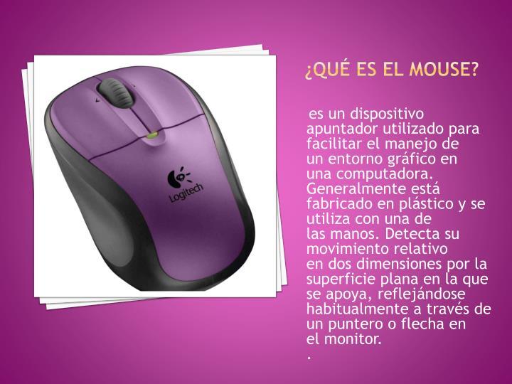 ¿Qué es el mouse?