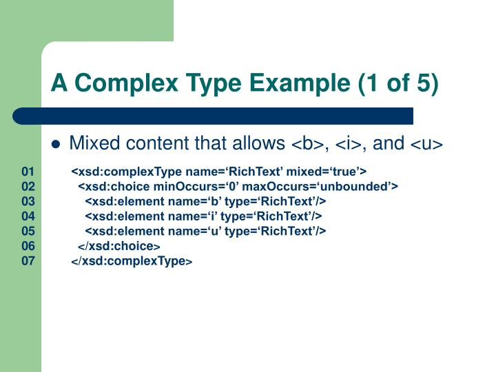 A Complex Type Example (1 of 5)