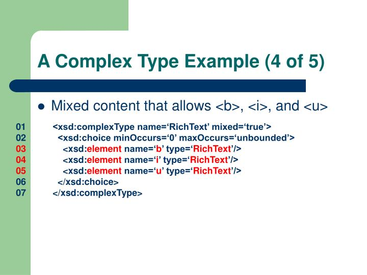 A Complex Type Example (4 of 5)