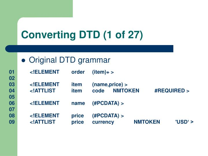 Converting DTD (1 of 27)