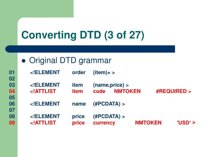 Converting DTD (3 of 27)